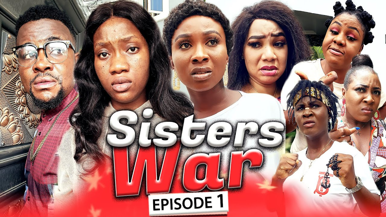 Download SISTERS WAR EPISODE 1 (New Hit Movie) Chinenye & Sonia 2020 Latest Nigerian Nollywood Movie Full HD