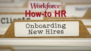 How-to hr, workforce's new monthly video series, takes a look at the do's and don'ts of onboarding employees. an employee's first day can be disaster o...
