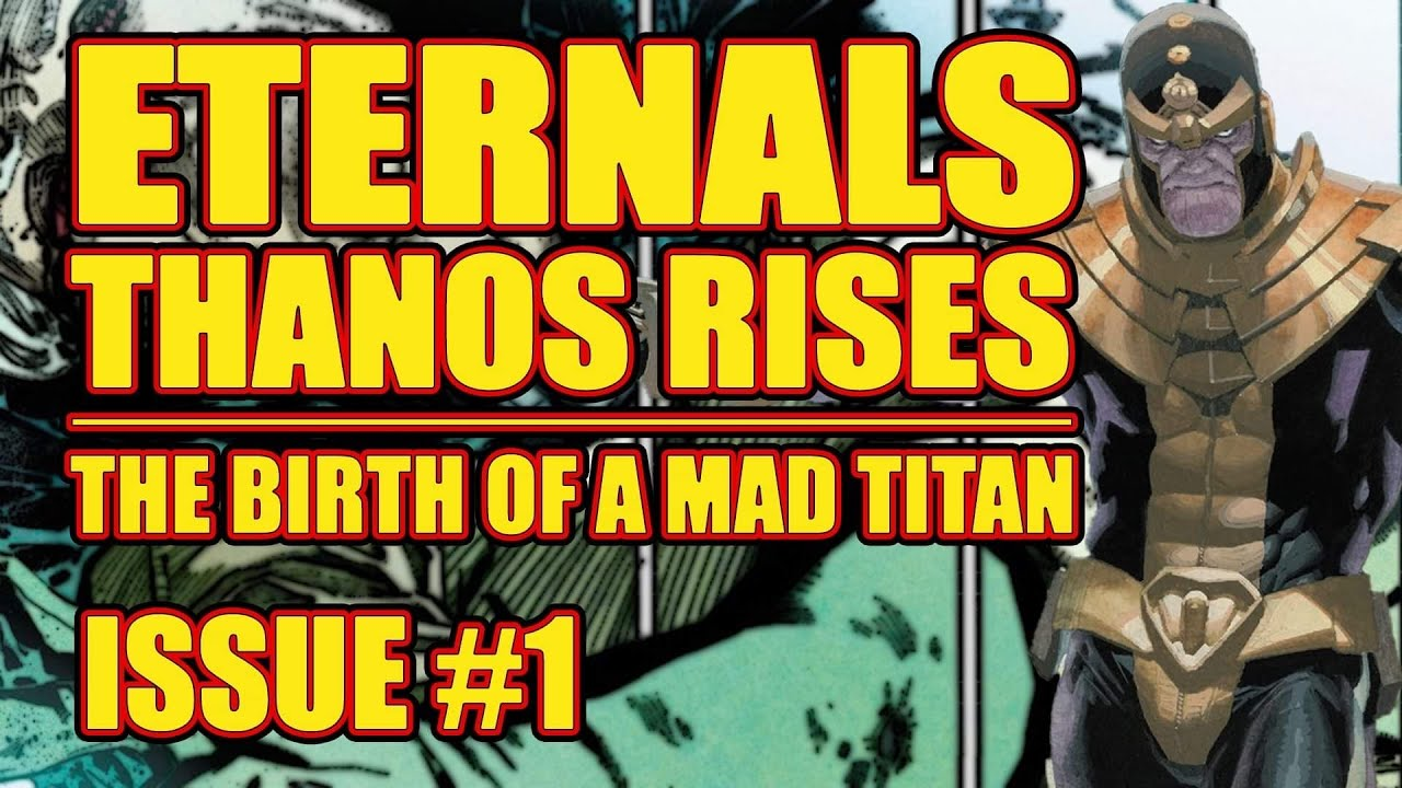 Eternals: Thanos Rises #1 Reveals a Shocking Truth About the Mad ...