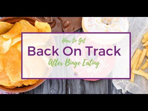How to Get Back on Track After Binge Eating [Checklist]