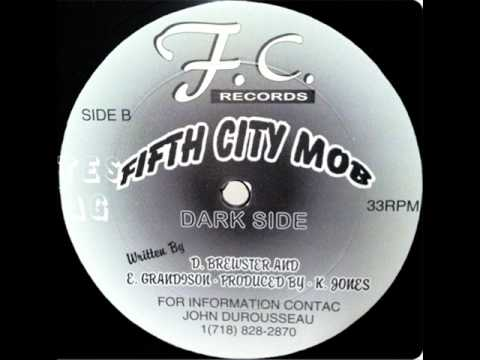 Fifth City Mob  Dark Side