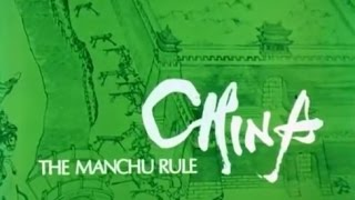 chinese history 11  the manchu dynasty of ching 1644 to 1911 ad