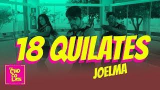 Baixar 18 Quilates - Joelma   Cia Chocolate de Dança