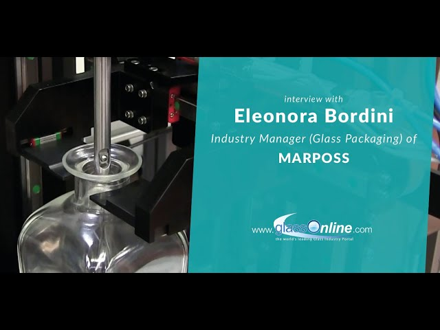 Video Interview with Eleonora Bordini, Industry Manager (Glass Packaging) of Marposs