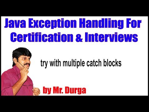 Java Exception Handling || Try With Multiple Catch Blocks By Durga Sir