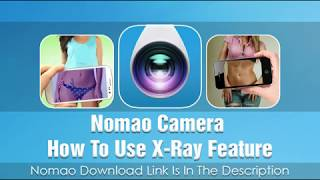 Amazing Nomao Camera App | See The People Without Clothes