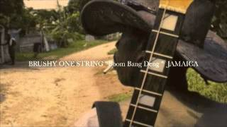"BRUSHY ONE STRING ""Boom Bang Deng"""
