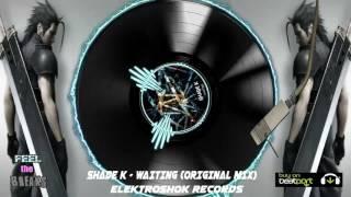 Shade k - Waiting (Original Mix) mp3