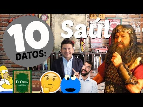 10 Datos Sobre: Rey Saúl