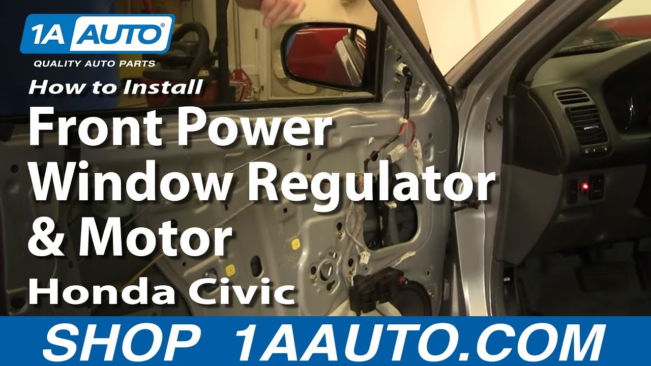 How to install replace front power window regulator and for 2002 honda civic power window not working
