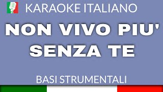 BIAGIO ANTONACCI - NON VIVO PIÙ SENZA TE - KARAOKE - STRUMENTI REALI