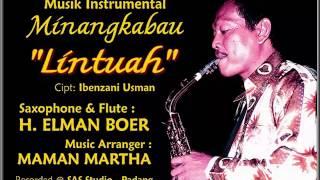 Musik Instrumental Minang - LINTUAH (Saxophone by: Elman Boer)