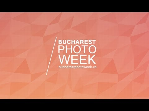 Bucharest Photo Week 2014 - Retrospectiva