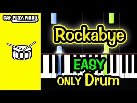 Rockabye - Piano Tutorial Easy [ONLY Drum] + Free Sheet Music PDF - Clean Bandit