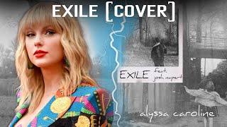 Alyssa Caroline - Exile Feat. Josh Napert (Taylor Swift Cover)