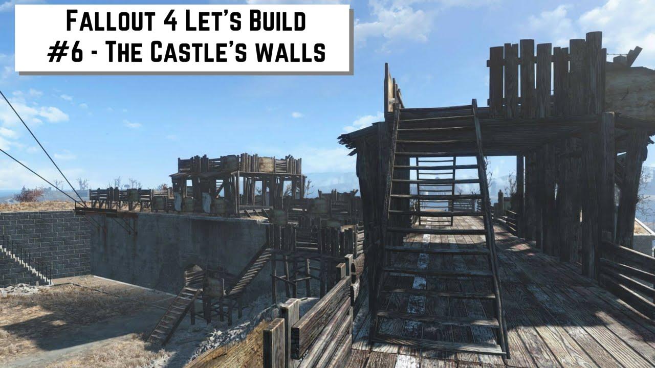 Fallout 4 Let's Build #6 - The Castle's walls
