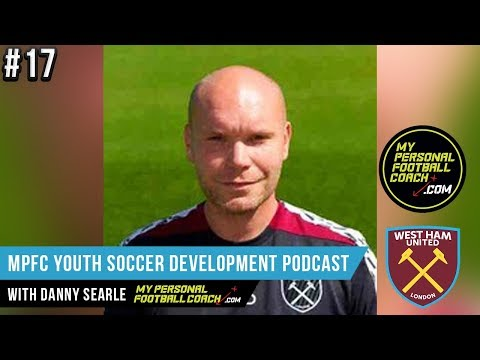 MPFC Youth Soccer Player Development Podcast Episode 17Danny Searle