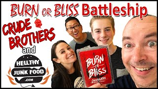 Burn Or Bliss BATTLESHIP!! w/ HellthyJunkFood