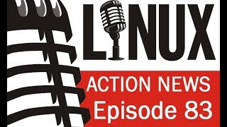 Linux Action News 83