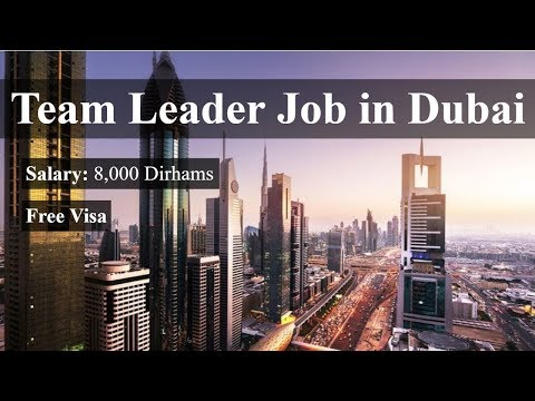 Team Leader Job Offer In Dubai | Free Visa | Salary: 8,000 UAE Dirham per month