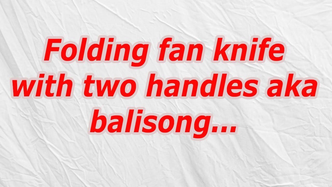 Folding fan knife with two handles aka balisong (CodyCross ...