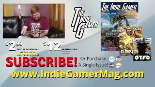 The Indie Gamer Magazine! Subscribe Today