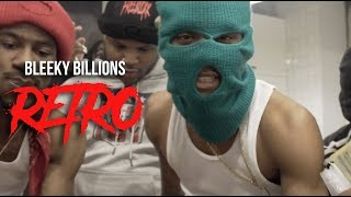 "BLEEKY BILLIONS - ""RETRO""  