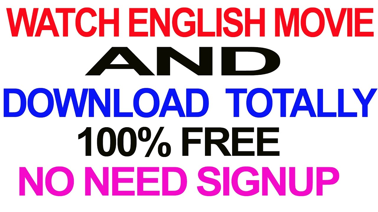 How to Watch ENGLISH MOVIE and download Totally FREE/ NO ...