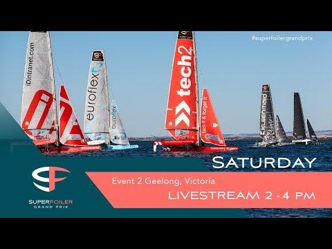 Superfoiler Live Stream Event 2 - Geelong, Saturday