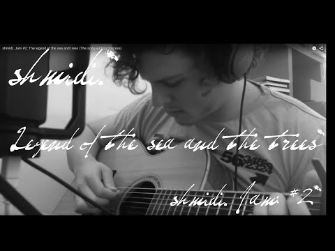 Shmidi. Jam #2: The legend of the sea and trees (How to write a good song/songwriting)