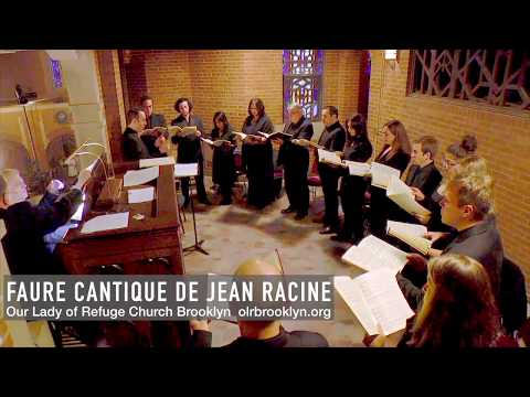 Gabriel Fauré: Cantique De Jean Racine Sung By Choir At Catholic Church In Diocese Of Brooklyn