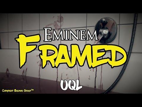 eminem---framed-(lyrics)-[explicit]