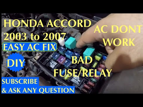 Honda Accord 2003 2007 AC Dont work BAD Relay or Fuse
