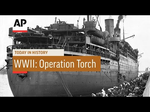 WWII: Operation Torch Begins - 1942    Today in History   8 Nov 16