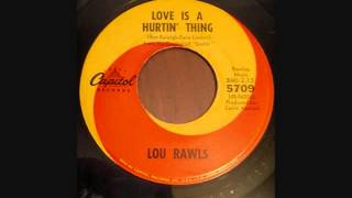 LOU RAWLS  LOVE IS HURTIN THING   MEMORY LANE