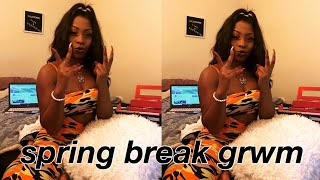 spring break grwm ✨