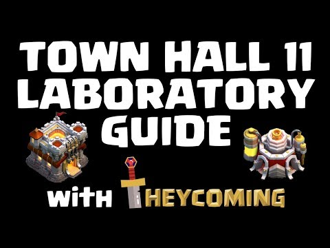 TOWN HALL 11 LABORATORY GUIDE - Clash of Clans