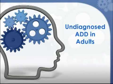 Undiagnosed ADD in Adults