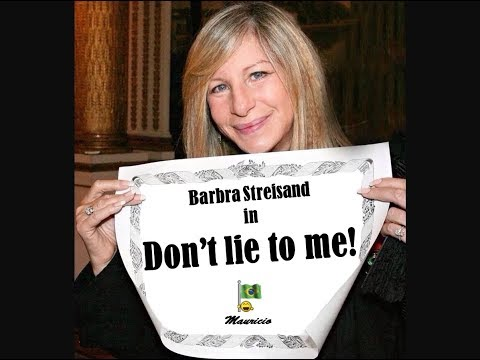 Barbra Streisand - Don't lie to me (Video montage)