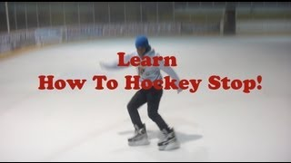 How To Hockey Stop With Both Skates Or Feet Proper Stop On Ice