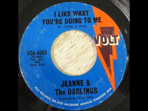 Jeanne & The Darlings - I Like What You're Doing To Me (Volt 4005) 1968