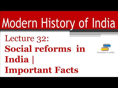 Lec 32 - Social Reforms in India: Important Facts with Fantastic Fundas | Modern History