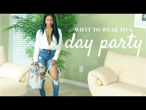 What to Wear To A day Party | 6 Looks