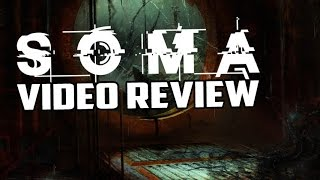 SOMA PC Game Review