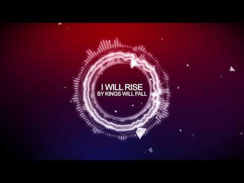 Kings Will Fall - I Will Rise [HD] Mp3