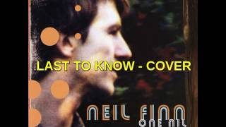 Neil Finn Last to Know - Cover