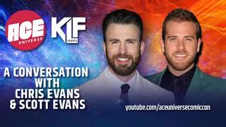 ACE Universe Presents: A Conversation with Chris Evans \u0026 Scott Evans