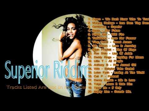 REGGAE MUSIC   Superior Riddim Mix