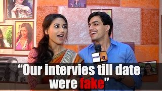 """Our interviews till date were all fake""  - Moshin and Nikita aka Samar and Laxmi"