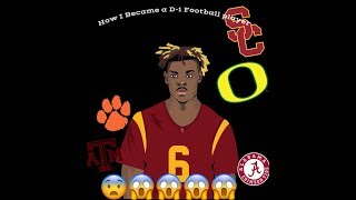 How I Became A D-1 FOOTBALL PLAYER !!!
